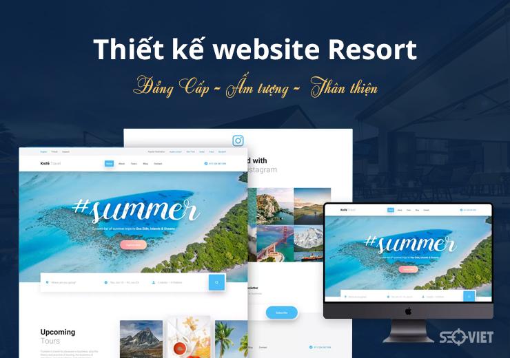 Thiết kế website Resort Đẳng Cấp – Ấn Tượng – Thân Thiện