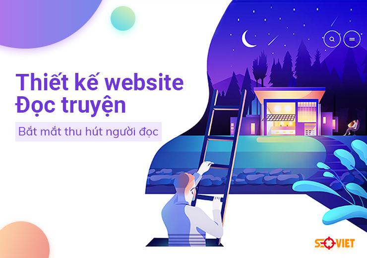 Thiết kế website đọc truyện bắt mắt thu hút người đọc