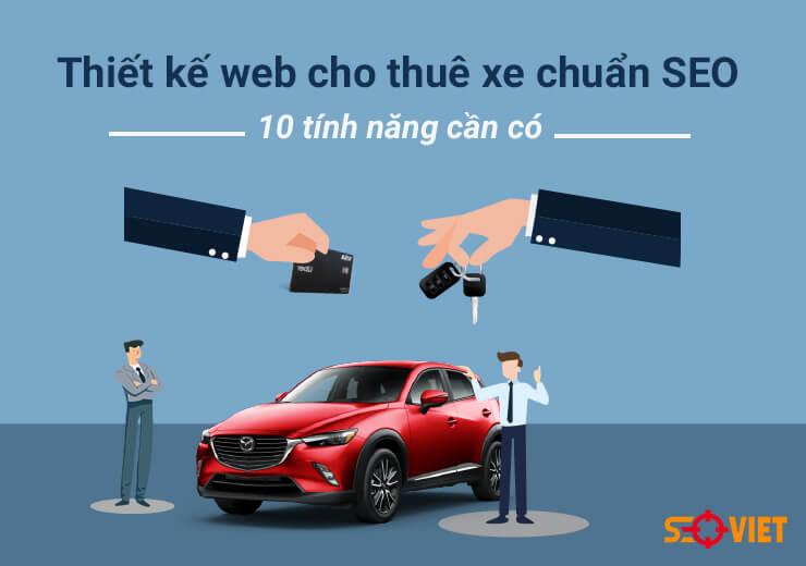 Thiết kế web cho thuê xe chuẩn SEO – 10 Chức năng cần có
