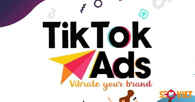 Hướng dẫn cách chạy quảng cáo TikTok (ĐẦY ĐỦ NHẤT)