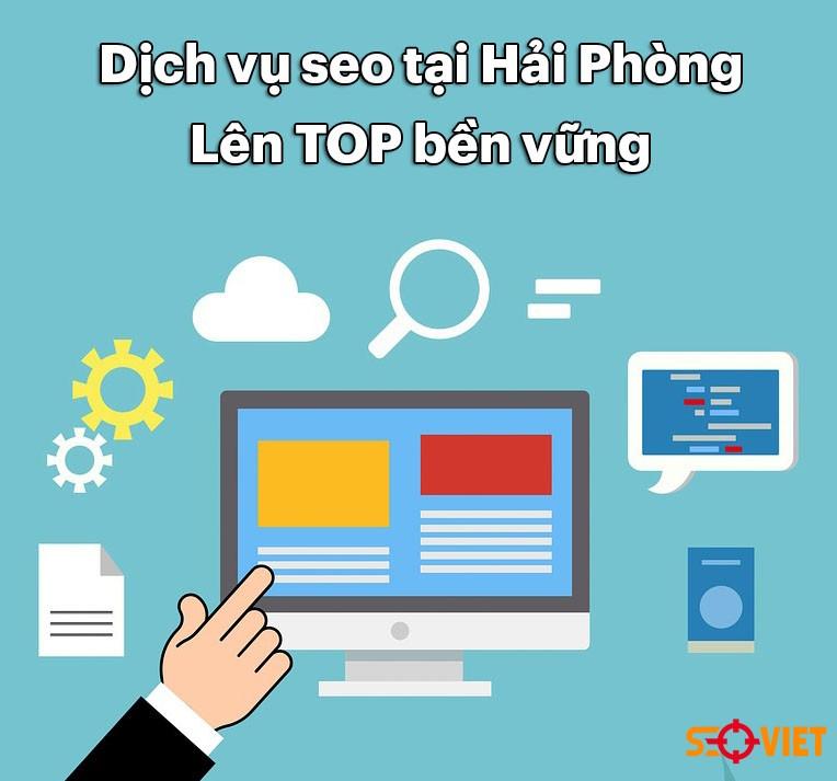 Dịch vụ seo tại Hải Phòng 2020 – Lên TOP bền vững | Seo Việt