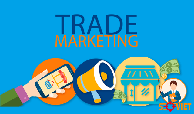 Trade Marketing là gì? Cách làm Trade Marketing hiệu quả