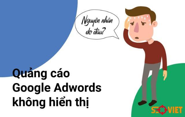 Quảng cáo Google Adwords không hiển thị