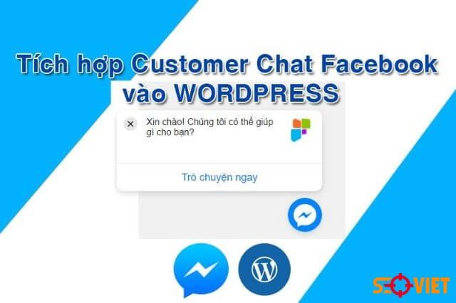 Hướng dẫn tích hợp chat facebook vào WordPress đơn giản
