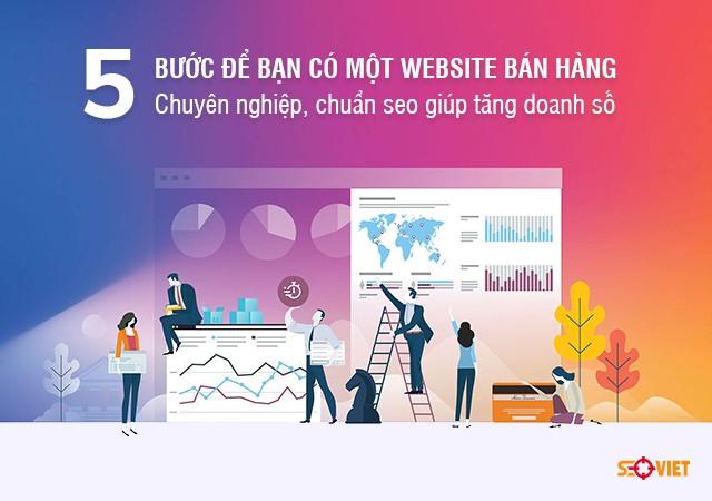 Năm bước để bạn có một website bán hàng chuyên nghiệp, chuẩn seo | Việt Báo