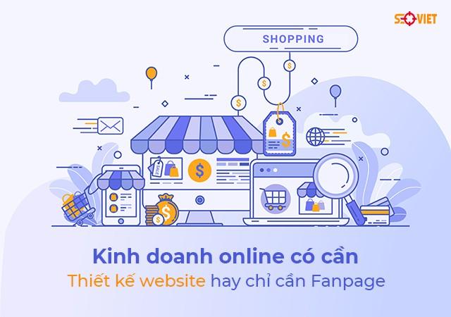Kinh doanh online có cần thiết kế website hay chỉ cần Fanpage | Báo Xã Hội