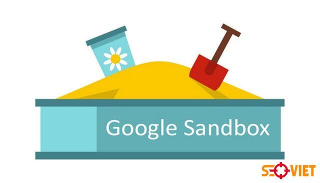 Mục đích của Google Sandbox