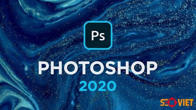 Tải Adobe Photoshop CC 2020, CS6 – Hướng dẫn học căn bản