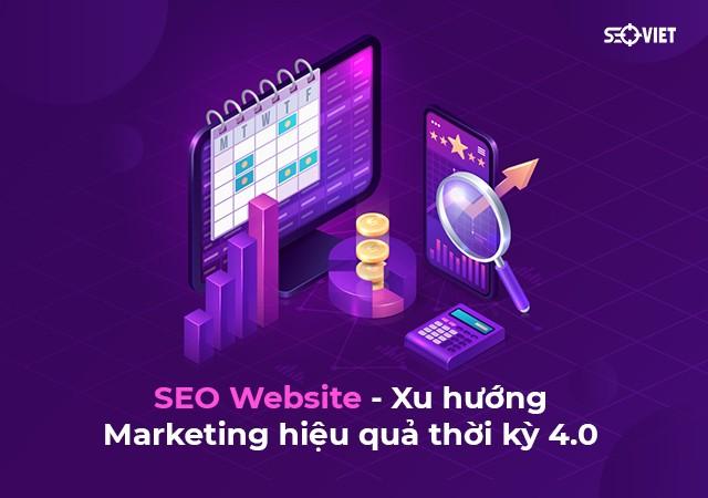 SEO Website - Xu hướng Marketing hiệu quả thời kỳ 4.0 | Báo 24h
