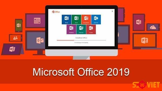 Tại sao nên dùng Office 2019