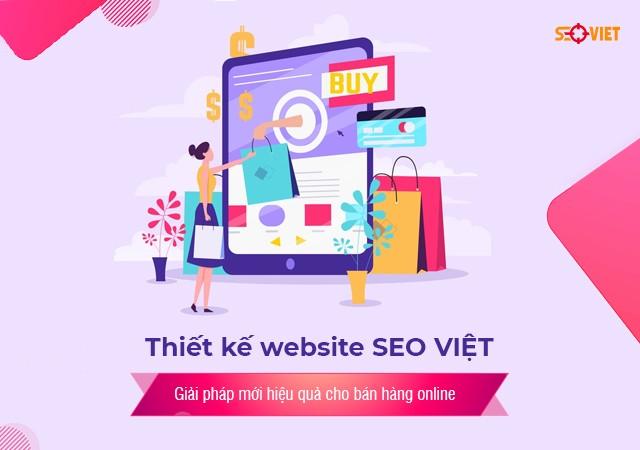 Thiết kế website SEO VIỆT – Giải pháp mới hiệu quả cho bán hàng online | Đời Sống Việt Nam