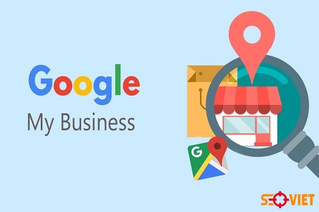 Google My Business là gì? 5 Lợi ích đối với SEO