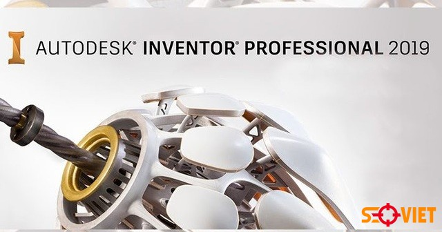 [Hướng dẫn] Tải Inventor Professional 2019 full cực dễ chi tiết
